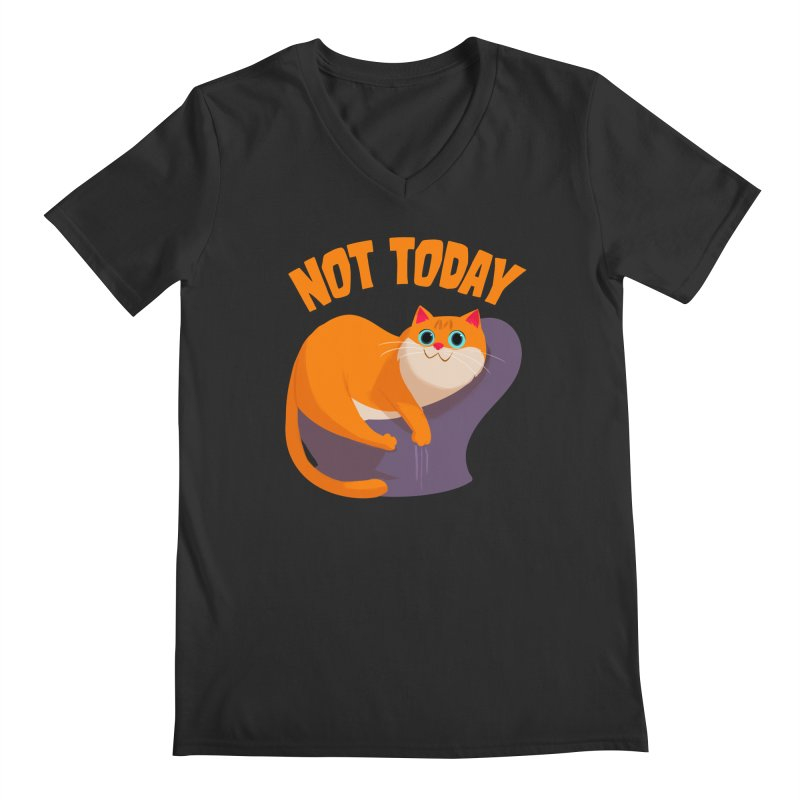 Not Today Men's V-Neck by Hosico's Artist Shop