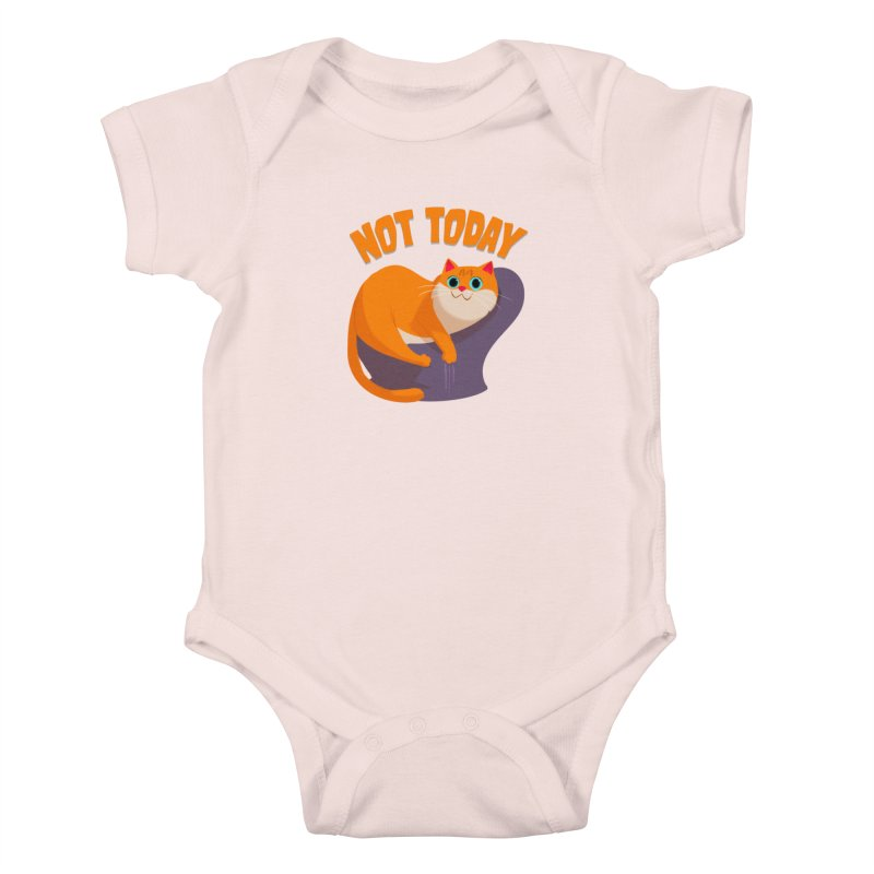 Not Today Kids Baby Bodysuit by Hosico's Artist Shop