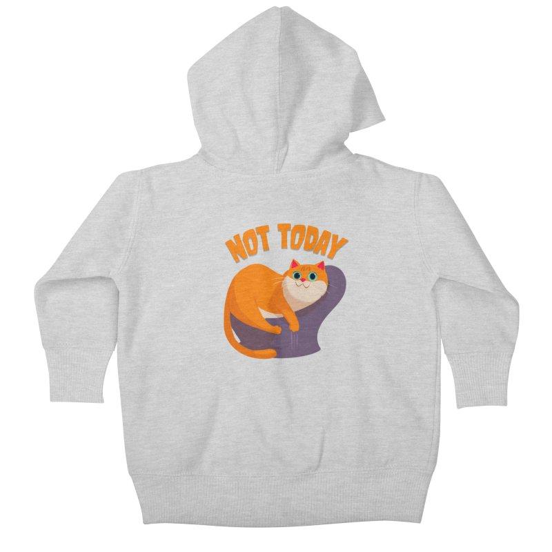 Not Today Kids Baby Zip-Up Hoody by Hosico's Artist Shop