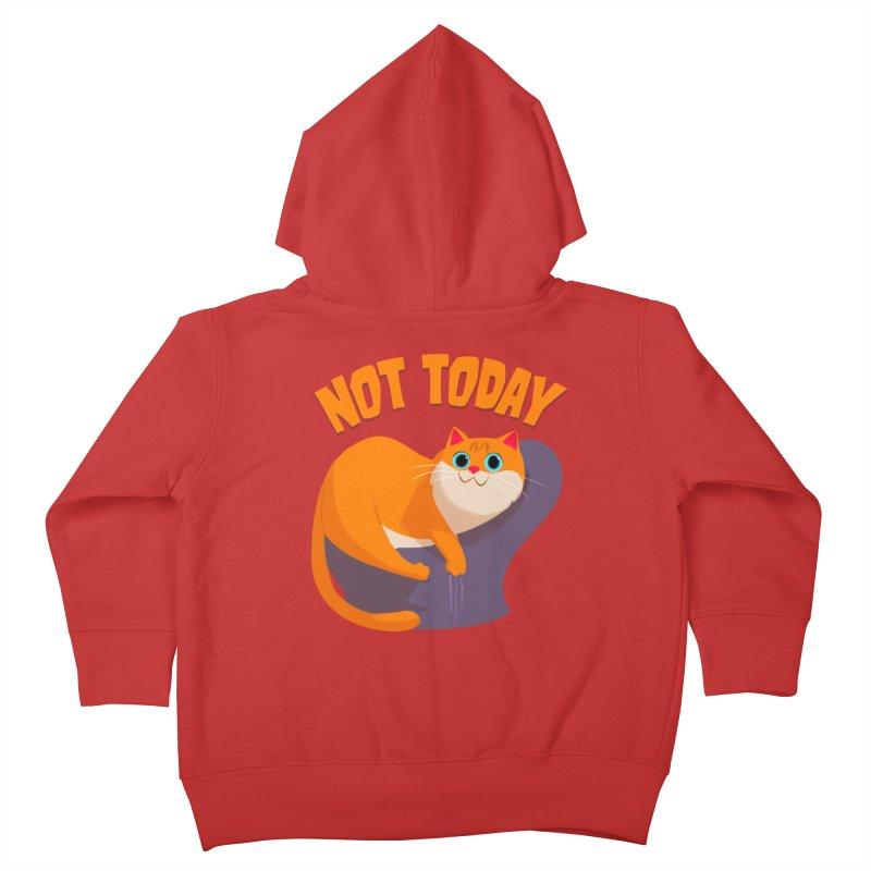 Not Today Kids Toddler Zip-Up Hoody by Hosico's Artist Shop