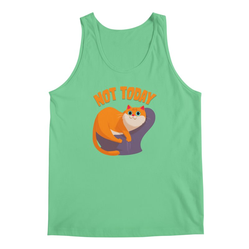 Not Today Men's Tank by Hosico's Artist Shop