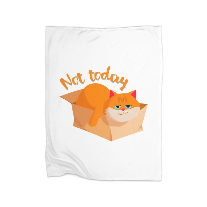 Not Today Home Blanket by Hosico's Artist Shop