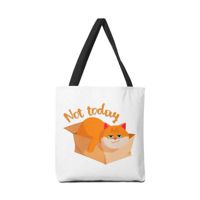 Not Today Accessories Bag by Hosico's Artist Shop