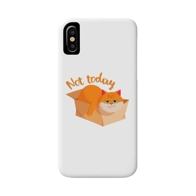Not Today Accessories Phone Case by Hosico's Artist Shop