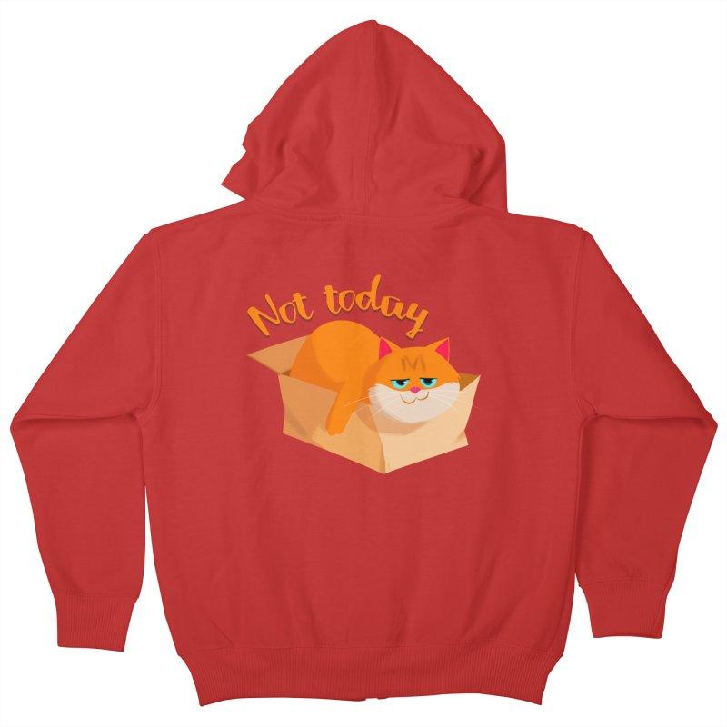 Not Today Kids Zip-Up Hoody by Hosico's Artist Shop