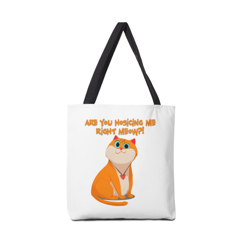 Are you Hosicing me right Meow?! Accessories Bag by Hosico's Artist Shop