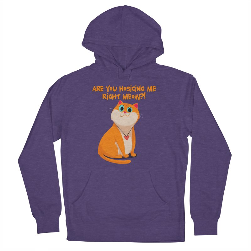 Are you Hosicing me right Meow?! Men's Pullover Hoody by Hosico's Artist Shop