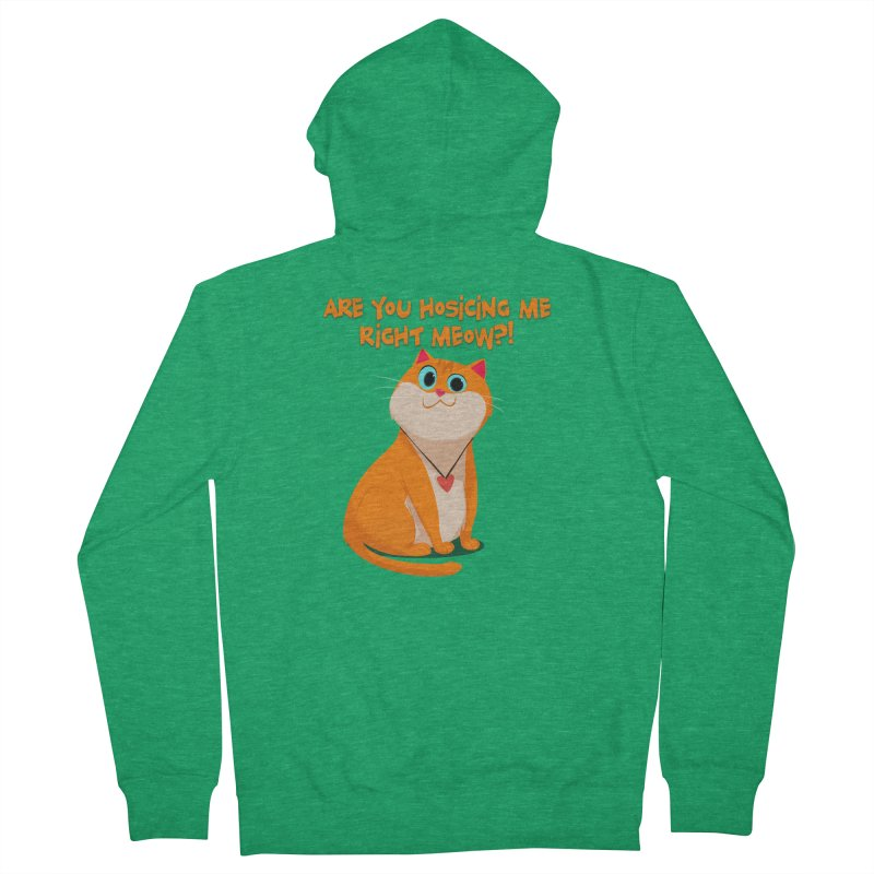 Are you Hosicing me right Meow?! Women's Zip-Up Hoody by Hosico's Artist Shop