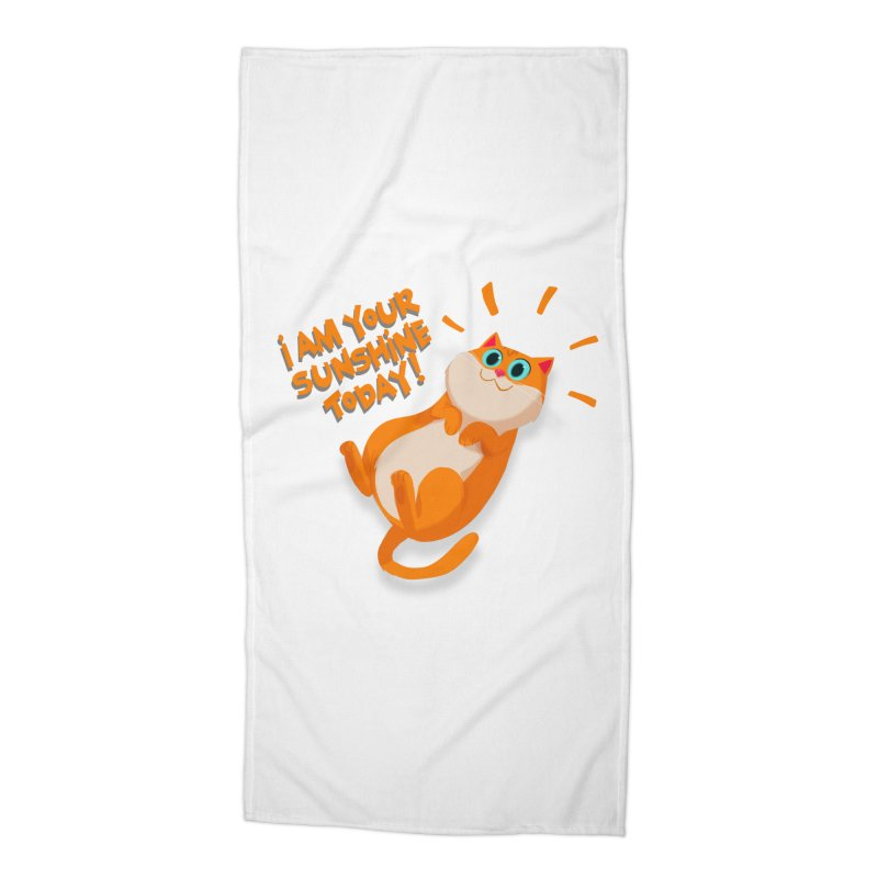 I am your Sunshine Today! Accessories Beach Towel by Hosico's Artist Shop