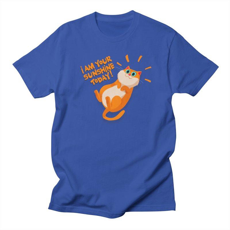 I am your Sunshine Today! Women's Unisex T-Shirt by Hosico's Artist Shop