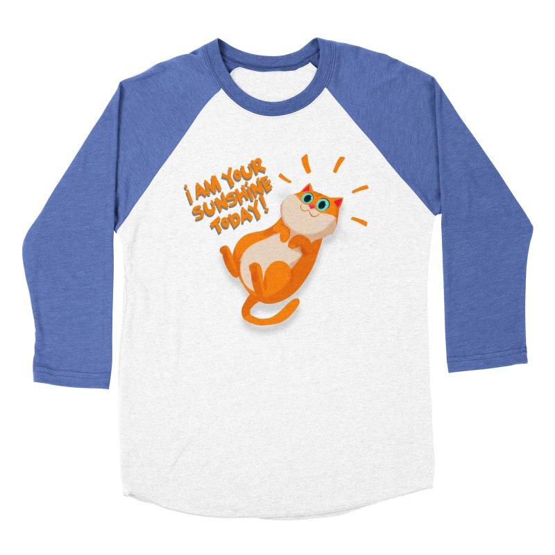 I am your Sunshine Today! Women's Baseball Triblend T-Shirt by Hosico's Artist Shop