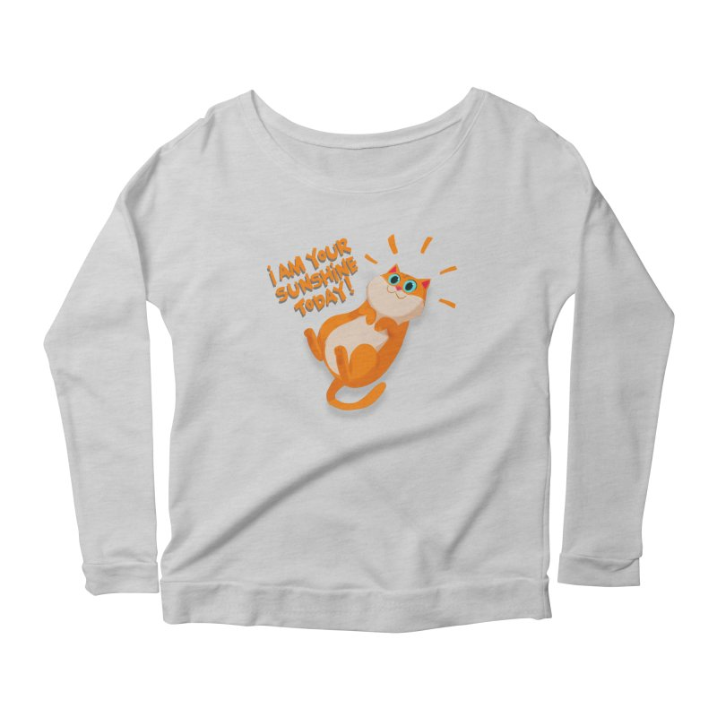 I am your Sunshine Today! Women's Longsleeve Scoopneck  by Hosico's Artist Shop