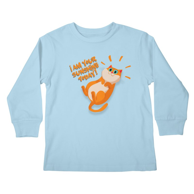 I am your Sunshine Today! Kids Longsleeve T-Shirt by Hosico's Artist Shop