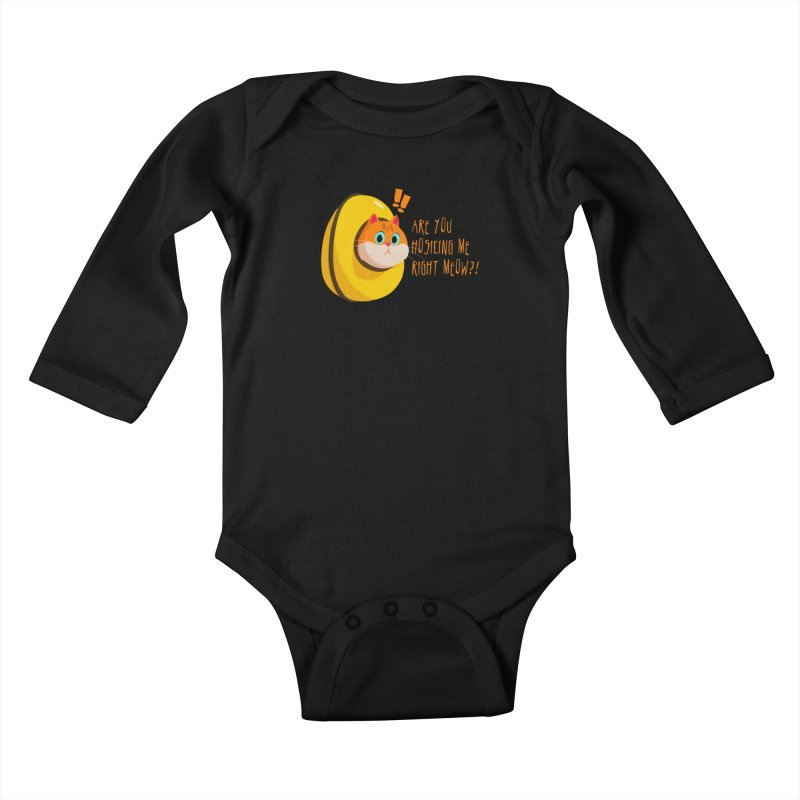 Are you Hosicing me right Meow?! Kids Baby Longsleeve Bodysuit by Hosico's Artist Shop