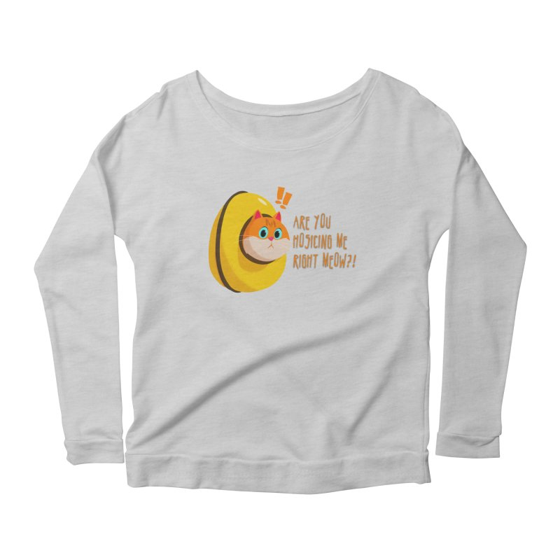 Are you Hosicing me right Meow?! Women's Longsleeve Scoopneck  by Hosico's Artist Shop