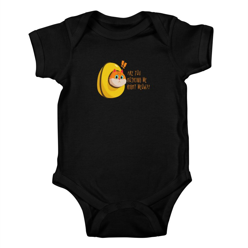 Are you Hosicing me right Meow?! Kids Baby Bodysuit by Hosico's Shop