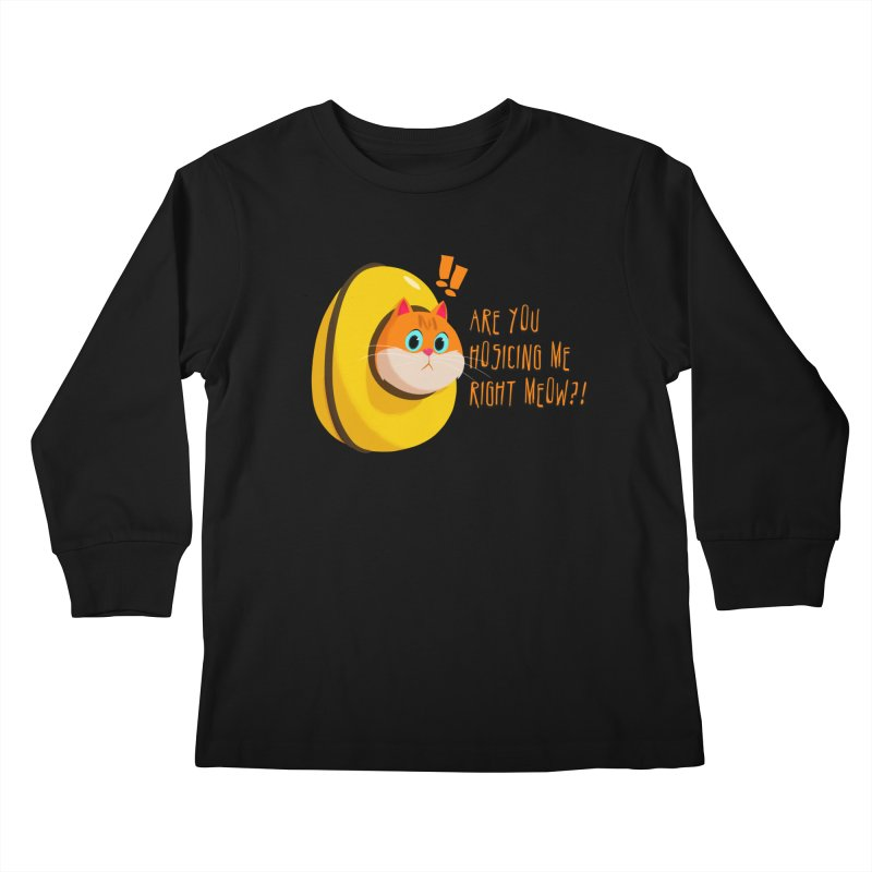 Are you Hosicing me right Meow?! Kids Longsleeve T-Shirt by Hosico's Shop