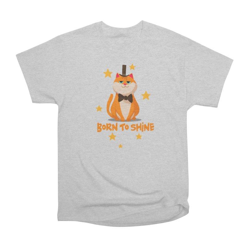 Born To Shine Women's Heavyweight Unisex T-Shirt by Hosico's Shop