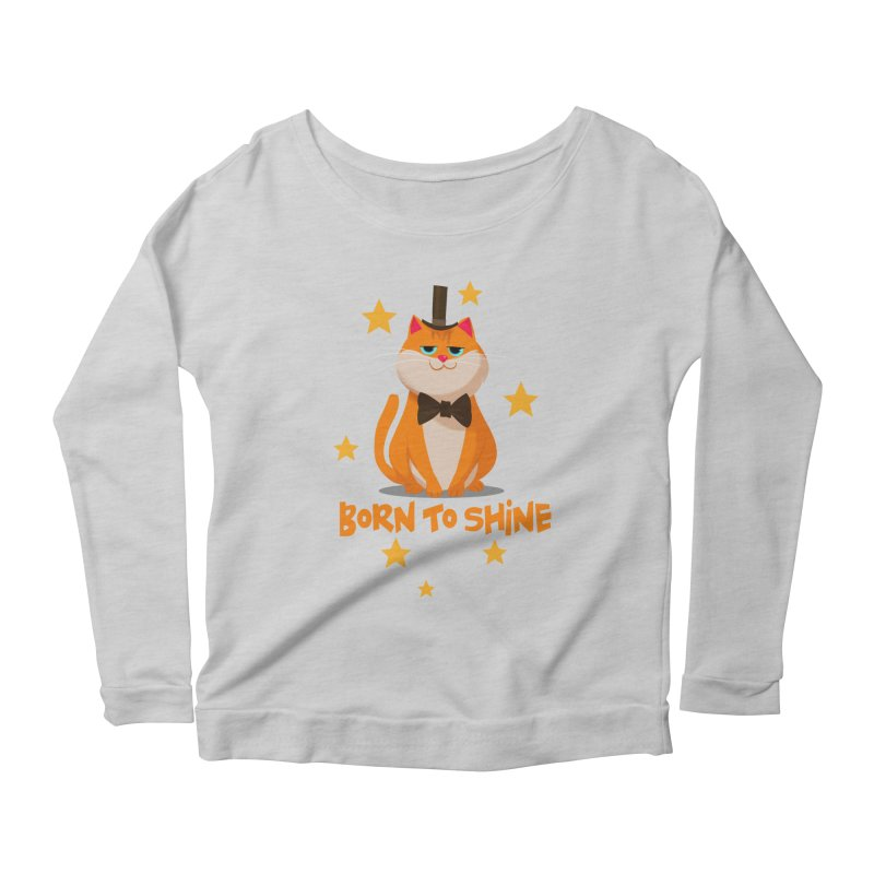 Born To Shine Women's Scoop Neck Longsleeve T-Shirt by Hosico's Shop