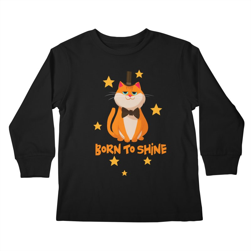 Born To Shine Kids Longsleeve T-Shirt by Hosico's Shop
