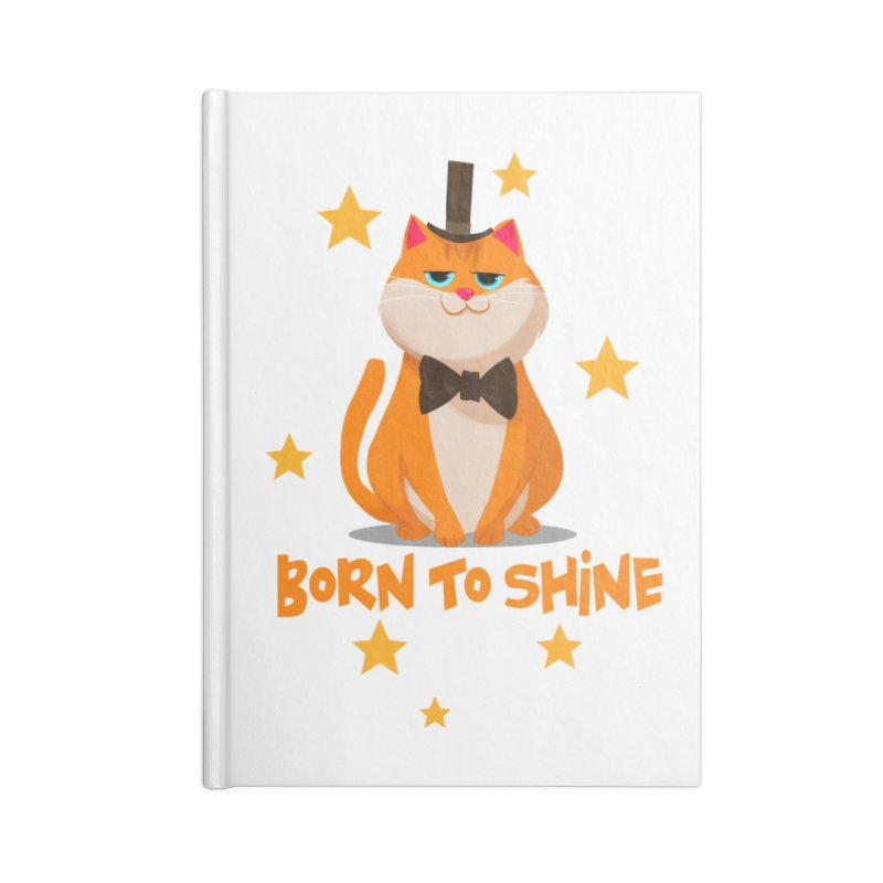 Born To Shine Accessories Notebook by Hosico's Shop