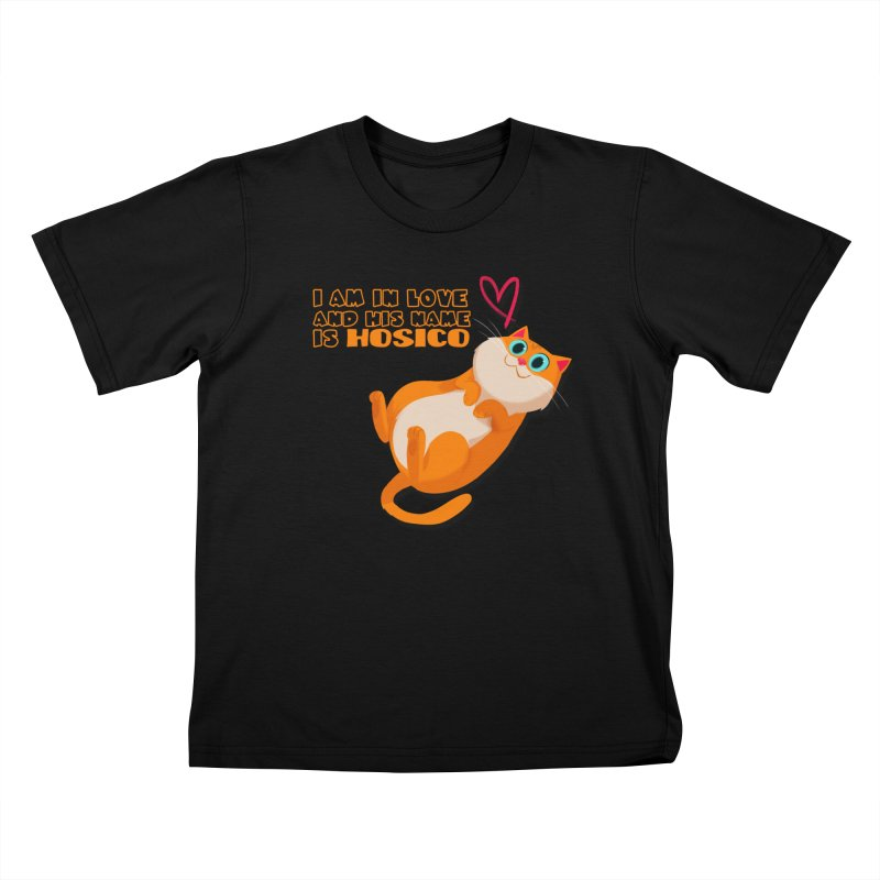 I am in love and his name is Hosico Kids T-Shirt by Hosico's Shop