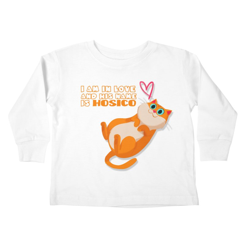 I am in love and his name is Hosico Kids Toddler Longsleeve T-Shirt by Hosico's Shop