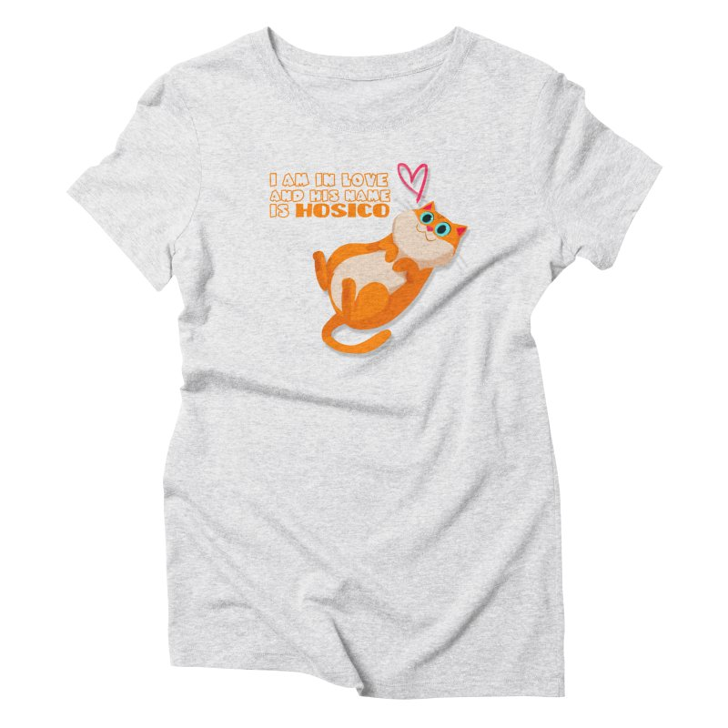 I am in love and his name is Hosico Women's Triblend T-Shirt by Hosico's Shop