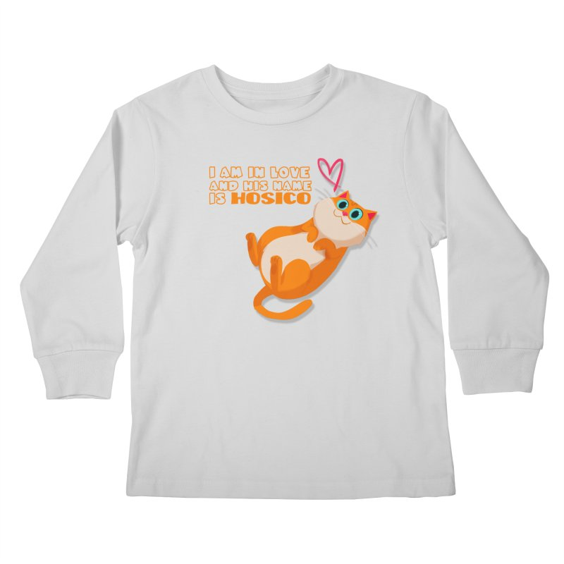 I am in love and his name is Hosico Kids Longsleeve T-Shirt by Hosico's Shop