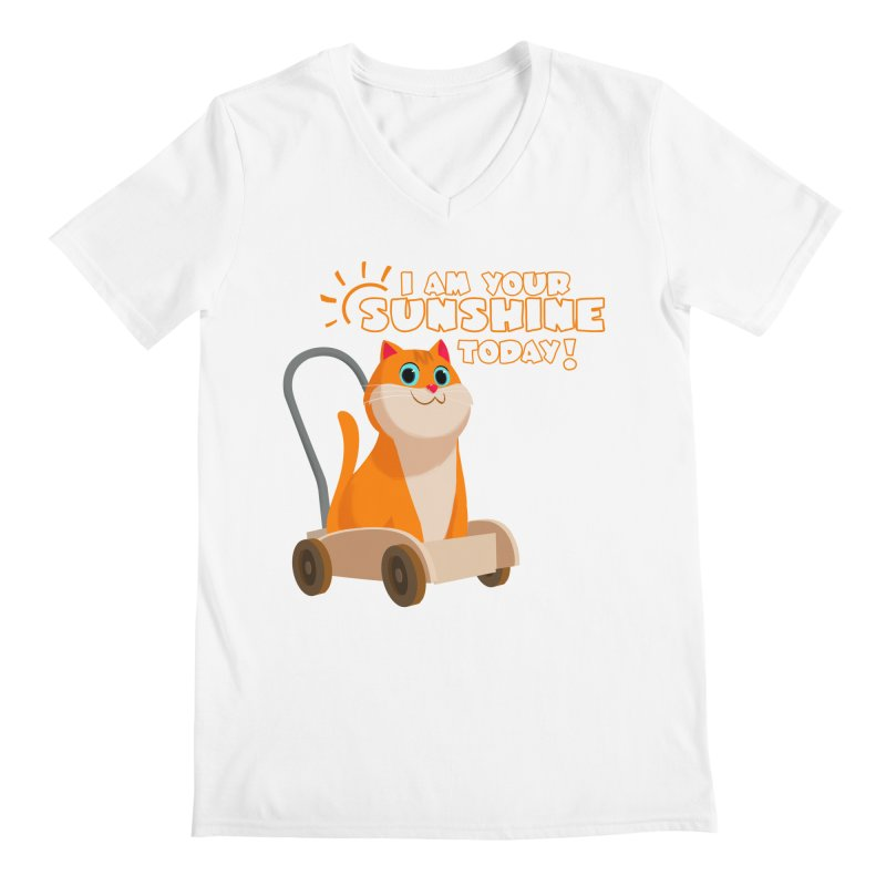 I am your Sunshine Today! Men's Regular V-Neck by Hosico's Shop