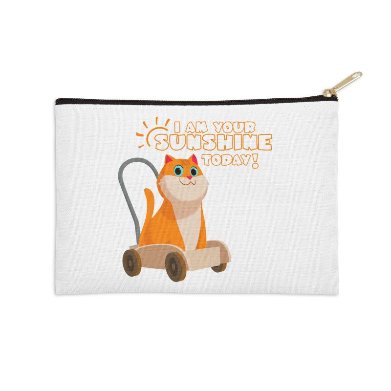 I am your Sunshine Today! Accessories Zip Pouch by Hosico's Shop