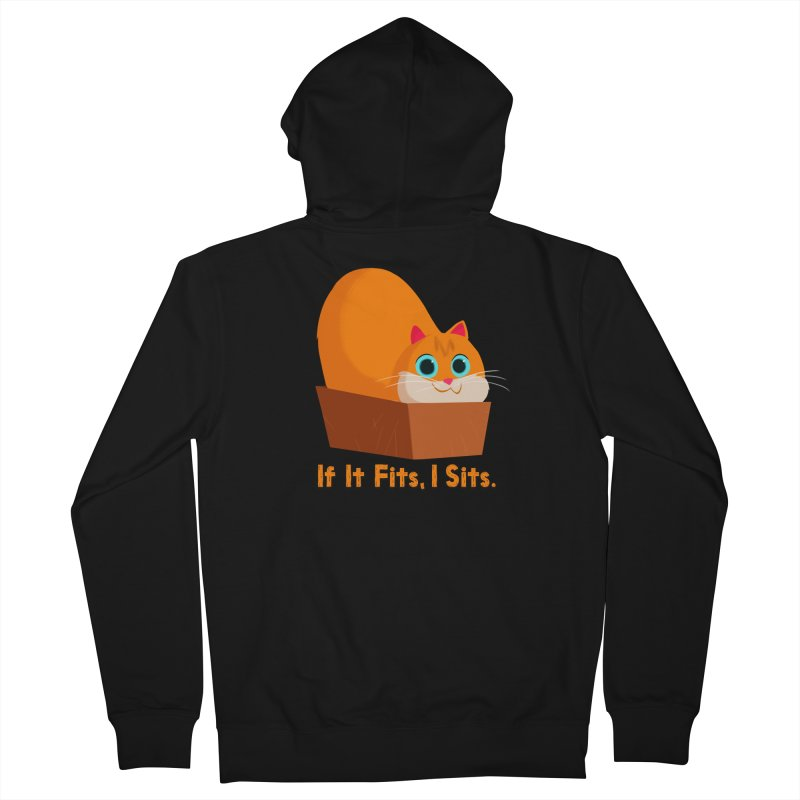 If it fits, i sits Men's Zip-Up Hoody by Hosico's Shop