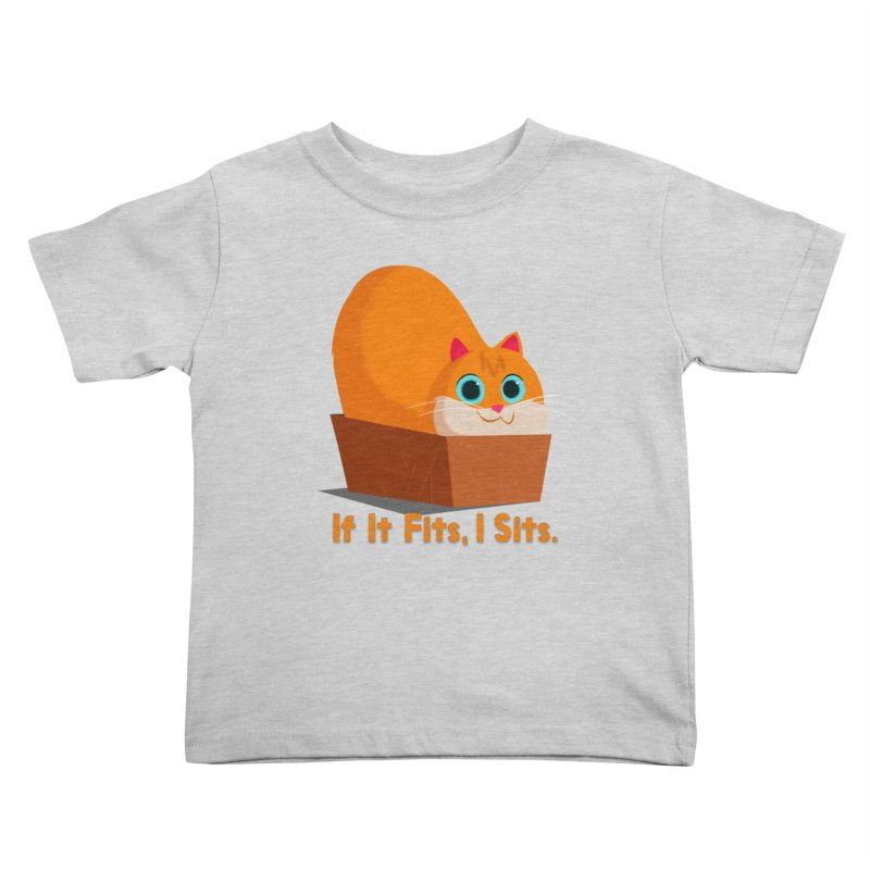 If it fits, i sits Kids Toddler T-Shirt by Hosico's Shop