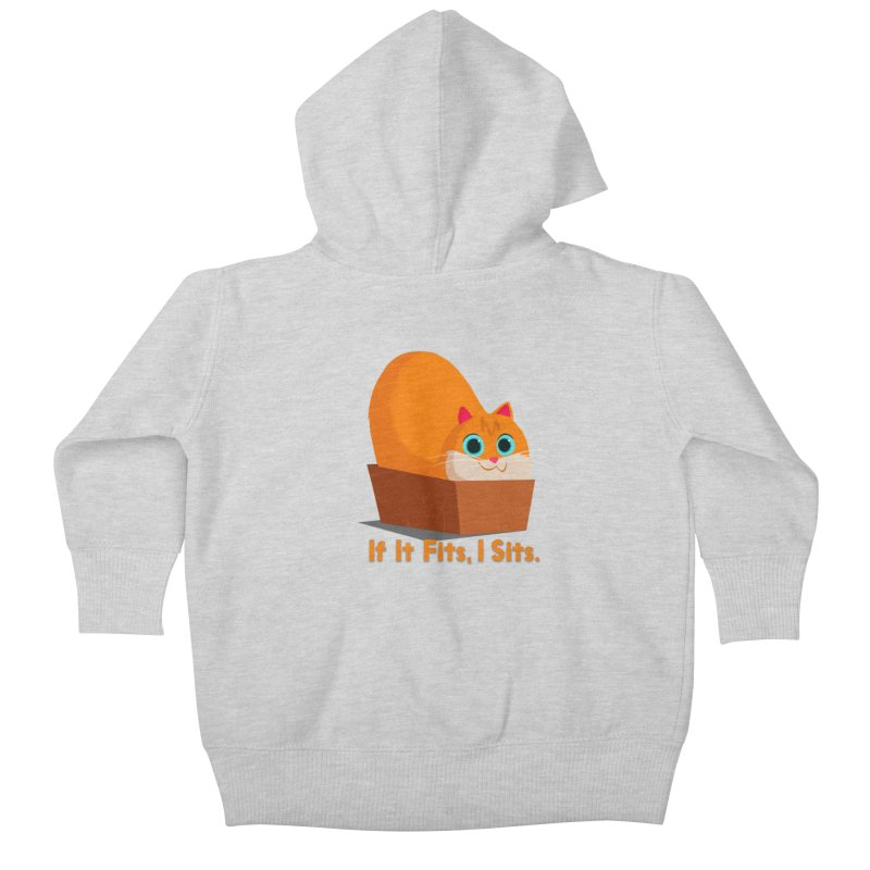 If it fits, i sits Kids Baby Zip-Up Hoody by Hosico's Shop