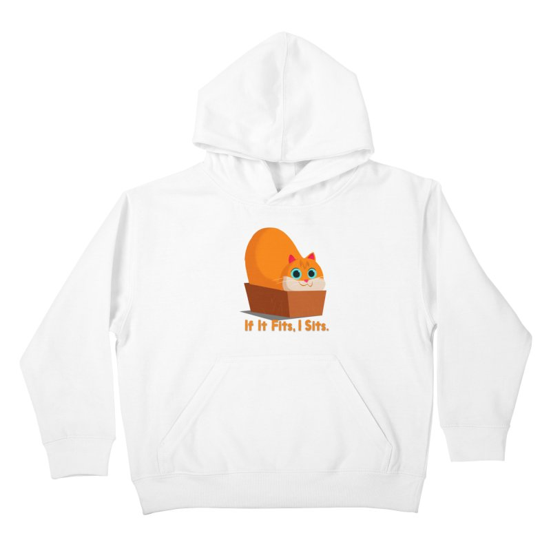 If it fits, i sits Kids Pullover Hoody by Hosico's Shop