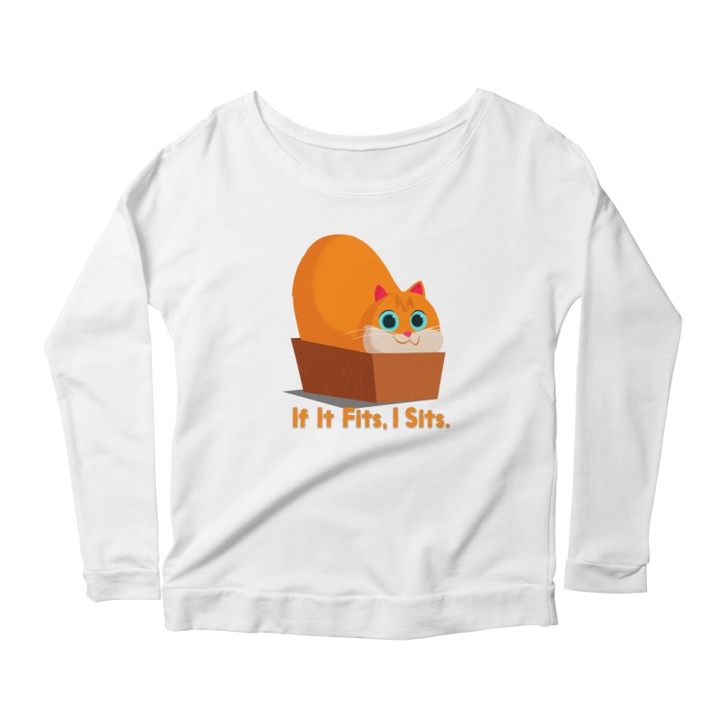 If it fits, i sits Women's Scoop Neck Longsleeve T-Shirt by Hosico's Shop
