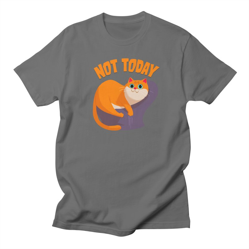Not Today Men's T-Shirt by Hosico's Shop