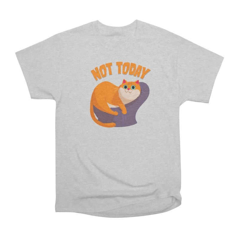 Not Today Men's Heavyweight T-Shirt by Hosico's Shop