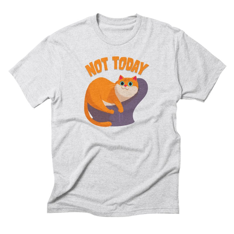 Not Today Men's Triblend T-Shirt by Hosico's Shop