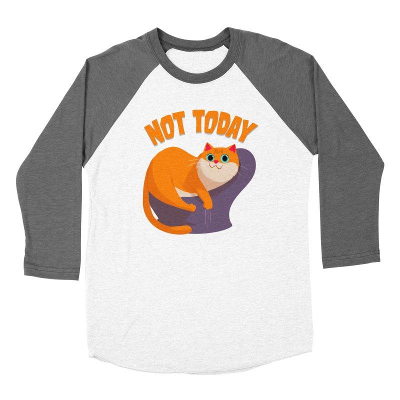 Not Today Women's Baseball Triblend Longsleeve T-Shirt by Hosico's Shop