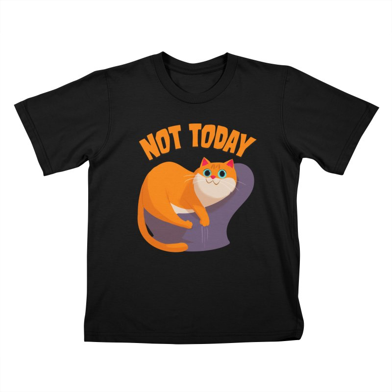 Not Today Kids T-Shirt by Hosico's Shop