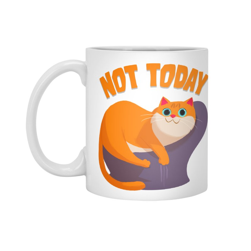 Not Today Accessories Mug by Hosico's Shop