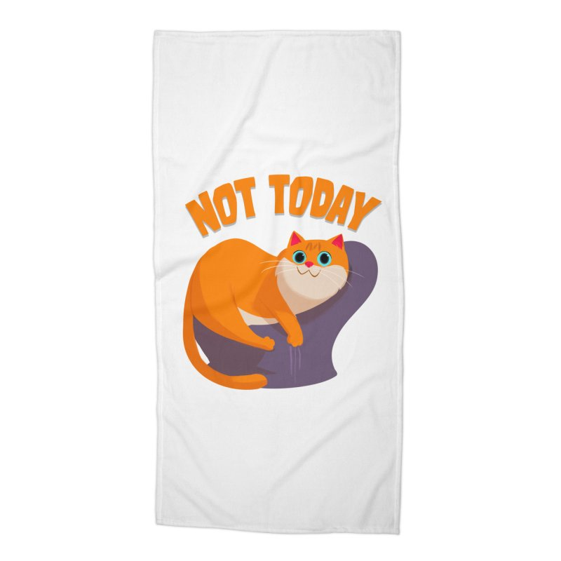 Not Today Accessories Beach Towel by Hosico's Shop
