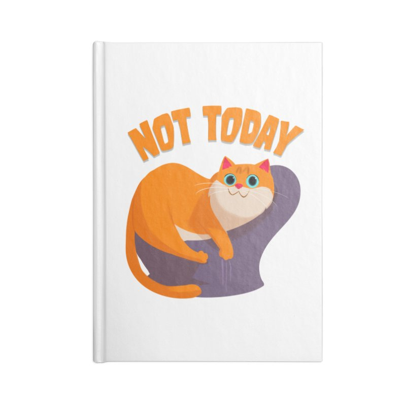 Not Today Accessories Notebook by Hosico's Shop