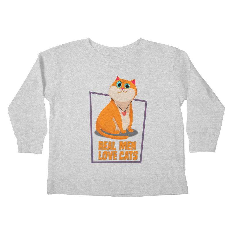 Real Men Love Cats Kids Toddler Longsleeve T-Shirt by Hosico's Shop