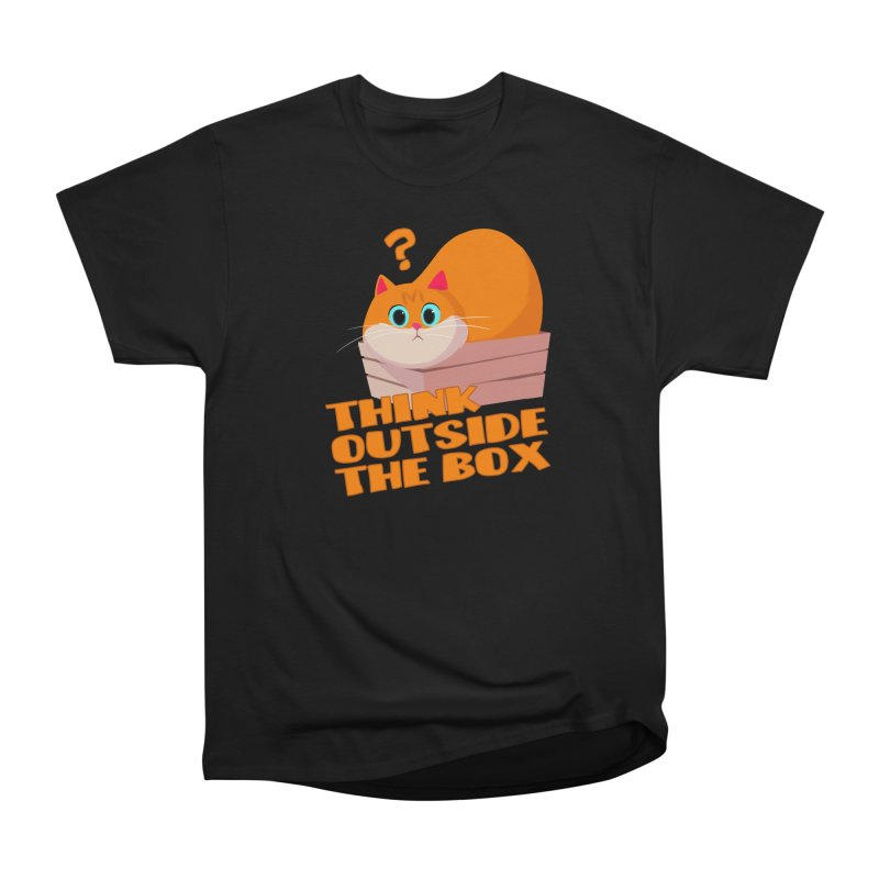 Think outside the Box? Women's Heavyweight Unisex T-Shirt by Hosico's Shop