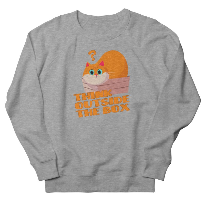 Think outside the Box? Women's French Terry Sweatshirt by Hosico's Shop