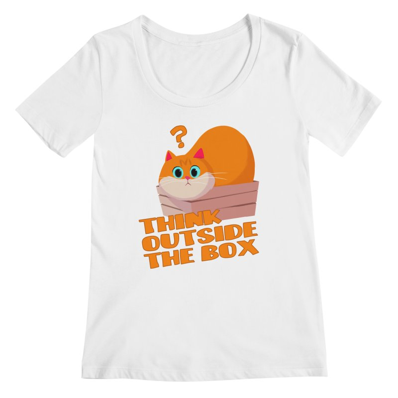 Think outside the Box? Women's Scoopneck by Hosico's Shop