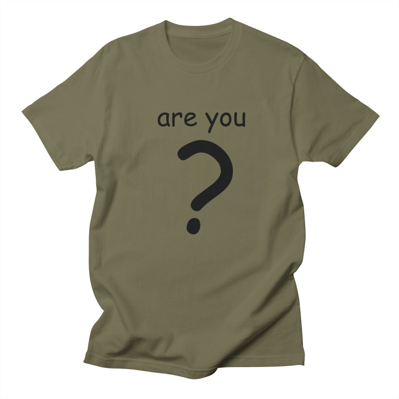 Are you? Women's T-Shirt by hotday's Artist Shop