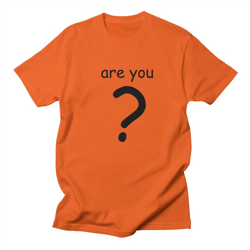 Are you? Men's Regular T-Shirt by hotday's Artist Shop